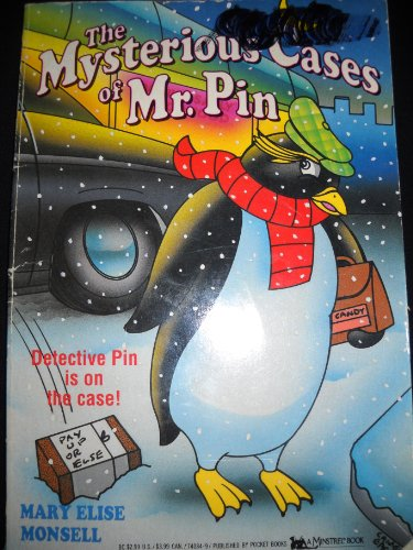 The Mysterious Cases of Mr. Pin (Mr Pin #1): Mary Elise Monsell
