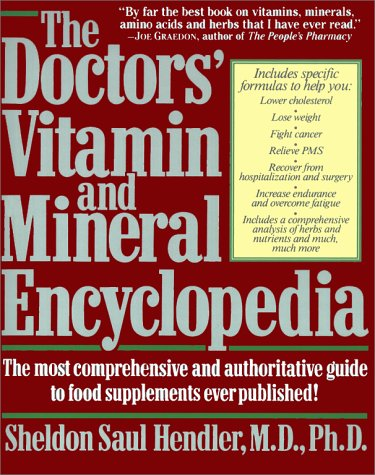 The Doctor's Vitamin and Mineral Encyclopedia: Hendler, Sheldon Saul