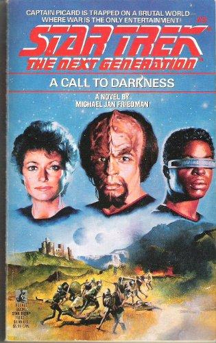 A Call to Darkness (Star Trek The Next Generation, No 9): Friedman, Michael Jan