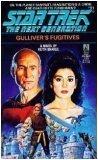 9780671741433: Gulliver's Fugitives (Star Trek: The Next Generation, No. 11)