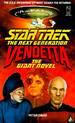 Vendetta: The Giant Novel (Star Trek the Next Generation)