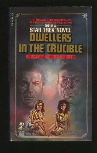 9780671741471: DWELLERS IN THE CRUCIBLE (CLASSIC STAR TREK 25)