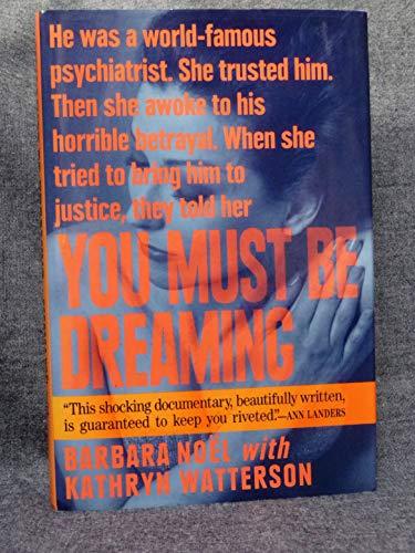 You Must Be Dreaming: Noel, Barbara