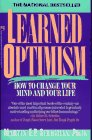 9780671741587: Learned Optimism: How to Change Your Mind and Your Life
