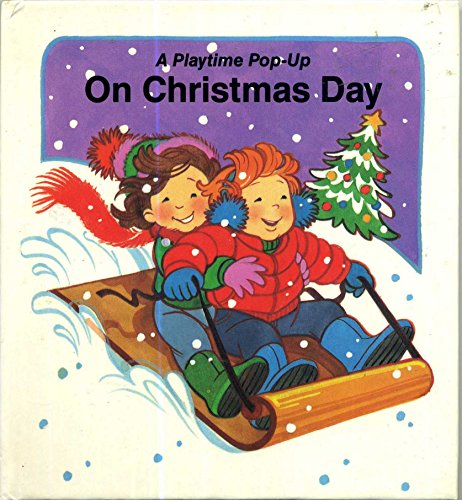 On Christmas Day (A Playtime Pop-Up) (067174173X) by Pat Paris