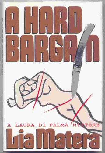 9780671741969: A Hard Bargain: A Laura Di Palma Mystery