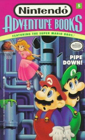 9780671742034: Pipe Down! (Nintendo Adventure Books, Featuring the Super Mario Bros. No. 5)
