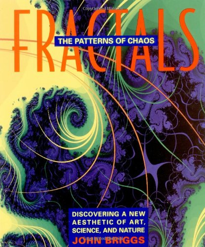 9780671742171: Fractals: The Patterns of Chaos: Discovering a New Aesthetic of Art, Science, and Nature (A Touchstone Book)