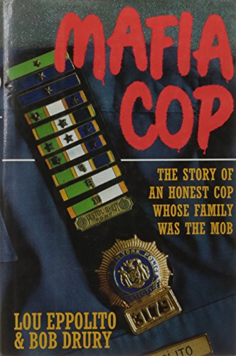 9780671742218: Mafia Cop: The Story of an Honest Cop Whose Family Was the Mob
