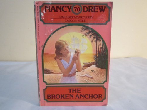 9780671742287: The Broken Anchor (Nancy Drew Mystery Stories, No. 70)