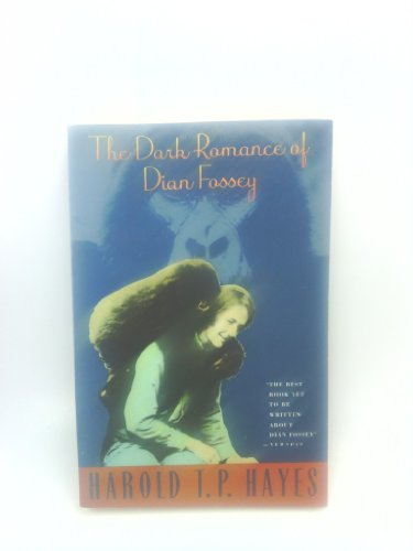 9780671742317: The Dark Romance of Dian Fossey