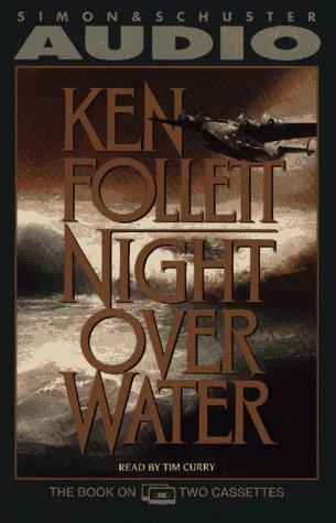 Night over Water: Follett, Ken