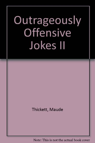 9780671742539: OUTRAGEOUSLY OFFENSIVE JOKES II