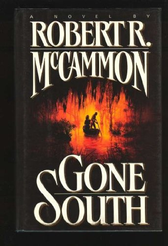 Gone South (0671743066) by Robert R. McCammon