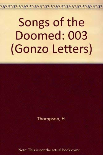 9780671743260: 003: Songs of the Doomed (Gonzo Papers, Vol. 3)