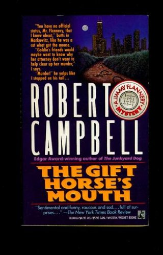 THE GIFT HORSE'S MOUTH: CAMPBELL, ROBERT