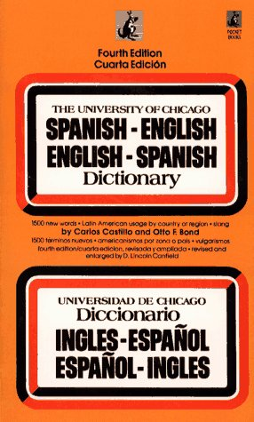 9780671743482: The University of Chicago Spanish - English English - Spanish Dictionary