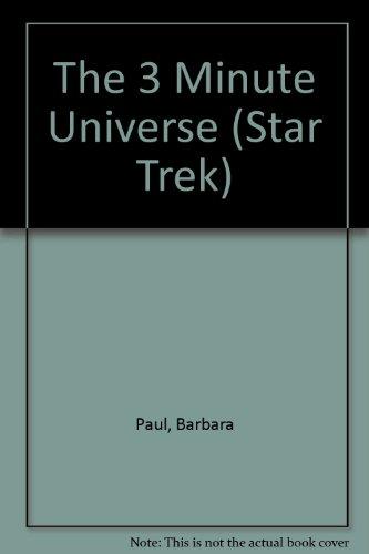 The Three-Minute Universe (Star Trek #41): Paul, Barbara
