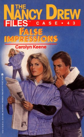 9780671743925: FALSE IMPRESSIONS (NANCY DREW FILES 43)
