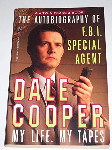 9780671744007: The Autobiography of F.B.I. Special Agent Dale Cooper: My Life, My Tapes