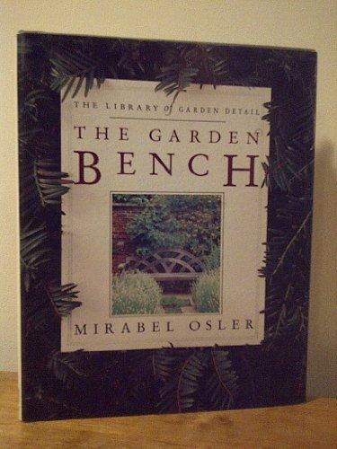 9780671744038: The Garden Bench (LIBRARY OF GARDEN DETAIL)