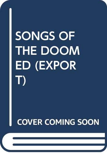 9780671744137: Songs of the Doomed (Export)