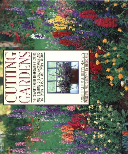Cutting Gardens: Halpin, Ann; MacKey, Betty
