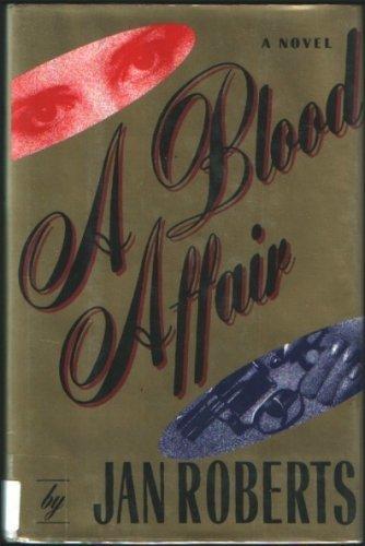 Blood Affair: Roberts, Jan