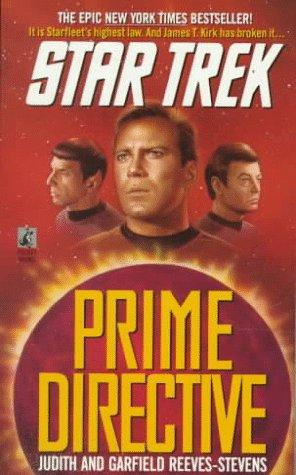 Star Trek: Prime Directive: Reeves-Stevens, Judith & Garfield