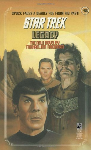 Legacy (Star Trek, Book 56) (0671744682) by Friedman, Michael Jan