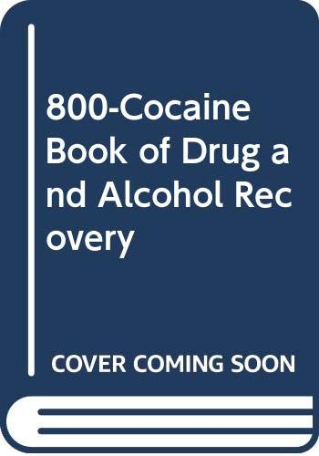 9780671744861: 800-Cocaine Book of Drug and Alcohol Recovery