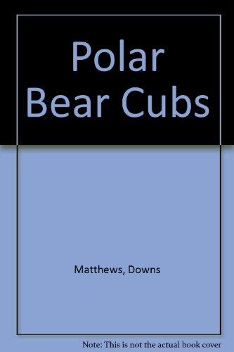 9780671744939: Polar Bear Cubs