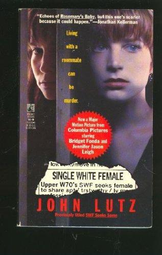 Single White Female: Lutz, John