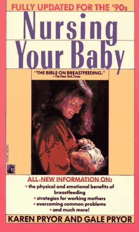 9780671745486: Nursing Your Baby: Revised