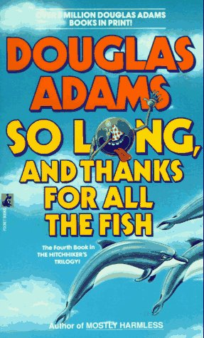 9780671745530: SO LONG AND THANKS FOR ALL THE FISH