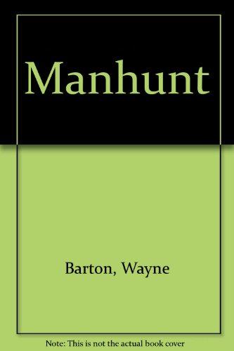 MANHUNT: Barton, Wayne
