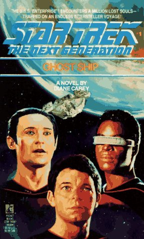 Ghost Ship (Star Trek The Next Generation, No 1): Carey, Diane