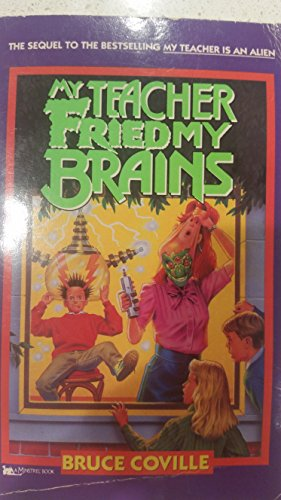 9780671746100: MY TEACHER FRIED MY BRAINS (RACK SIZE) (My Teachers Books)