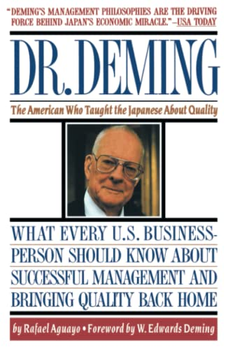 9780671746216: Dr. Deming: The American Who Taught the Japanese About Quality