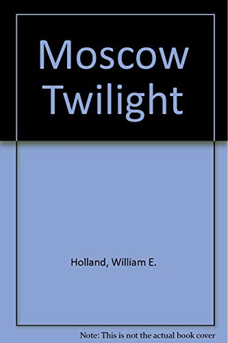 9780671746445: Moscow Twilight