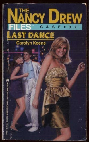 9780671746575: LAST DANCE (NANCY DREW FILES 37)