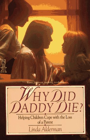 9780671746704: Why Did Daddy Die?: Helping Children Cope with the Loss of a Parent
