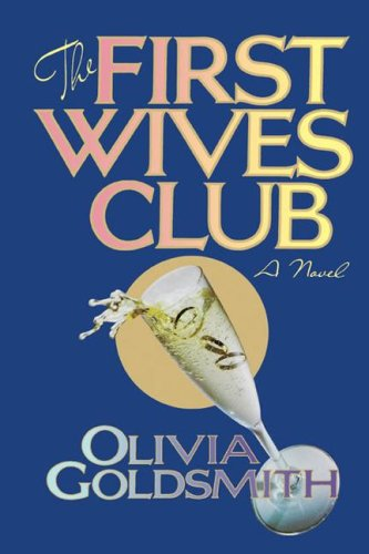The First Wives Club: Goldsmith, Olivia