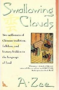 Swallowing Clouds: Two Millennia of Chinese Tradition, Folklore, and History Hidden in the Language (9780671747244) by A. Zee