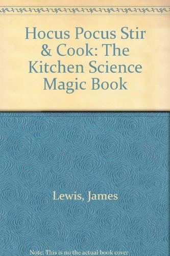 Hocus Pocus Stir and Cook, the Kitchen: James Lewis