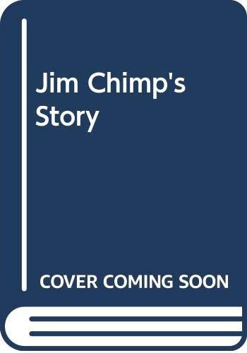 9780671747794: Jim Chimp's Story