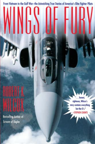 9780671747947: Wings of Fury: From Vietnam to the Gulf War-The Astonishing True Stories of America's Elite Fighter Pilots