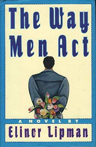 Way Men Act.: LIPMAN, Elinor.