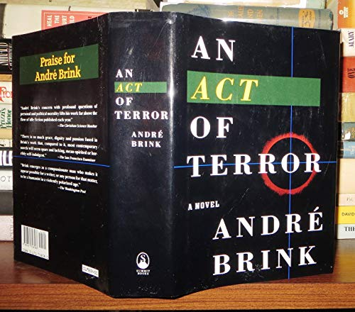 An Act of Terror: Andre Philippus Brink