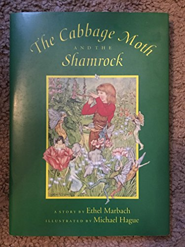 Cabbage Moth and the Shamrock: Marbach, Ethel